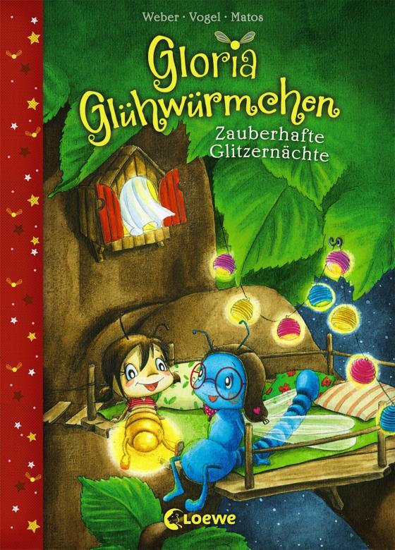 Cover-Bild Gloria Glühwürmchen - Zauberhafte Glitzernächte