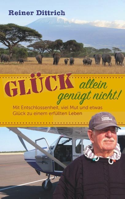 Cover-Bild Glück allein genügt nicht!
