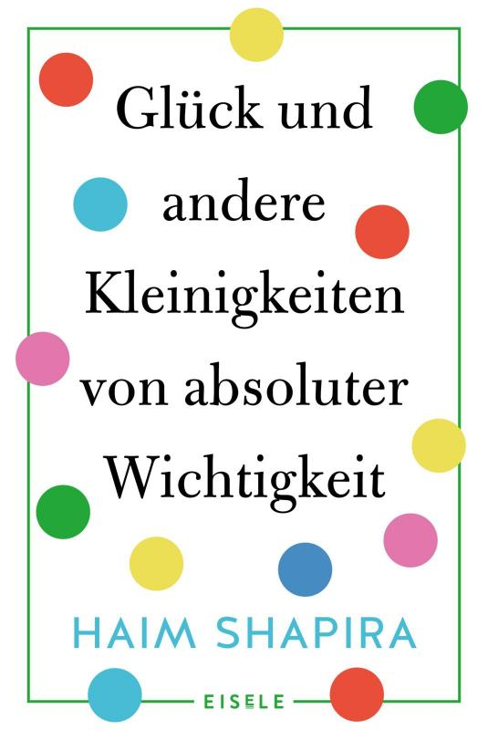 Cover-Bild Glück und andere Kleinigkeiten von absoluter Wichtigkeit