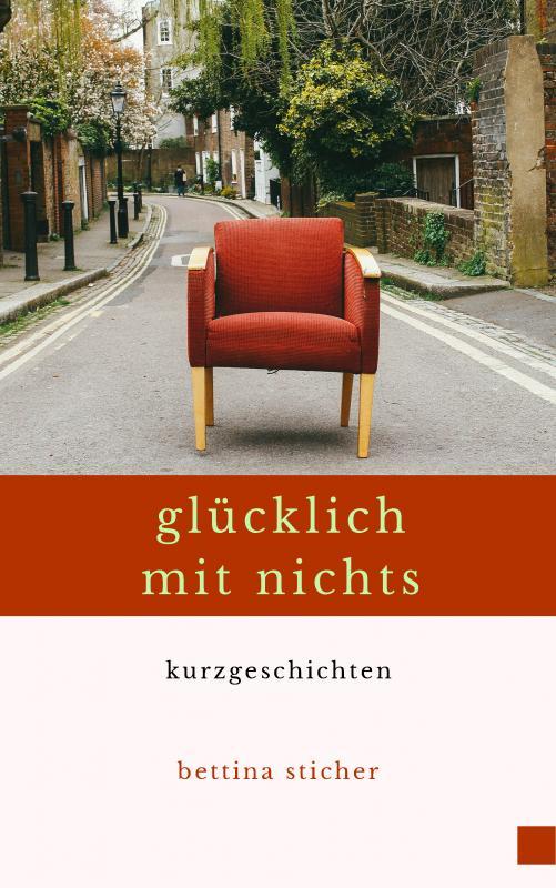 Cover-Bild Glücklich mit nichts