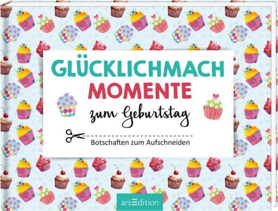 Cover-Bild Glücklichmachmomente zum Geburtstag