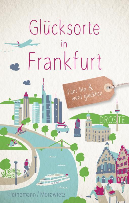 Cover-Bild Glücksorte in Frankfurt