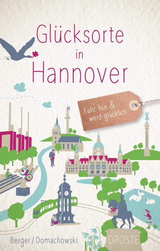 Cover-Bild Glücksorte in Hannover
