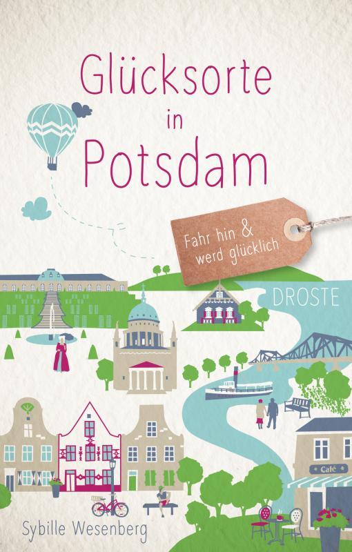 Cover-Bild Glücksorte in Potsdam