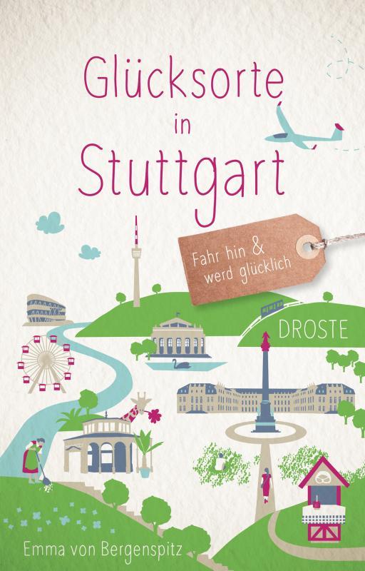 Cover-Bild Glücksorte in Stuttgart