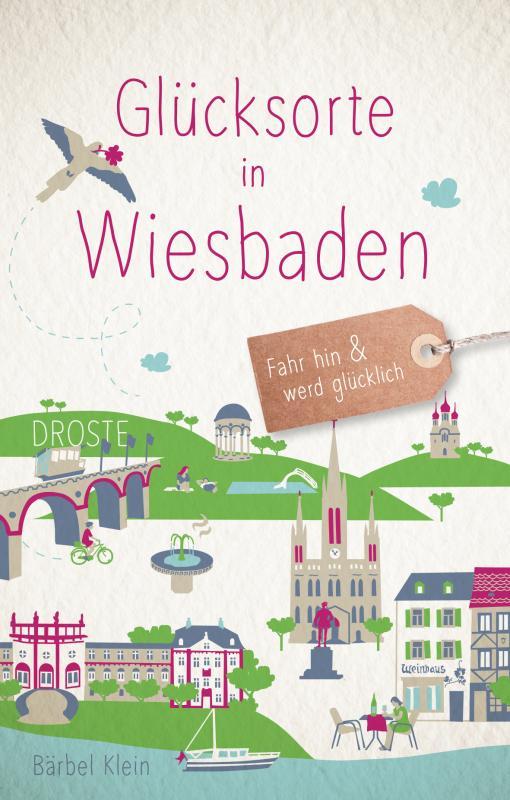 Cover-Bild Glücksorte in Wiesbaden