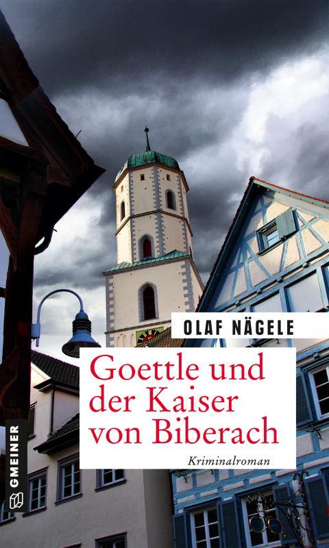 Cover-Bild Goettle und der Kaiser von Biberach
