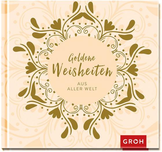 Cover-Bild Goldene Weisheiten aus aller Welt
