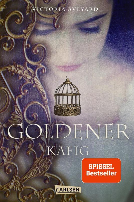 Cover-Bild Goldener Käfig (Die Farben des Blutes 3)