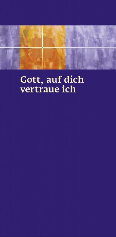 Cover-Bild Gott, auf dich vertraue ich