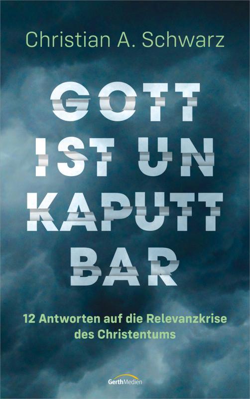 Cover-Bild Gott ist unkaputtbar