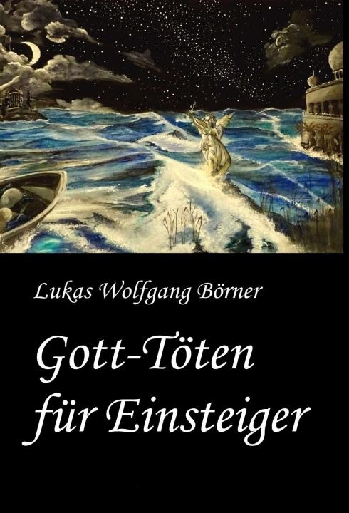 Cover-Bild Gott-Töten für Einsteiger