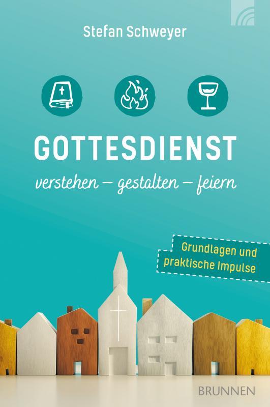 Cover-Bild Gottesdienst verstehen - gestalten - feiern