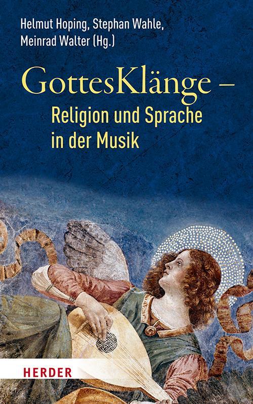 Cover-Bild GottesKlänge – Religion und Sprache in der Musik