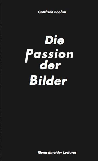 Cover-Bild Gottfried Boehm. Die Passion der Bilder