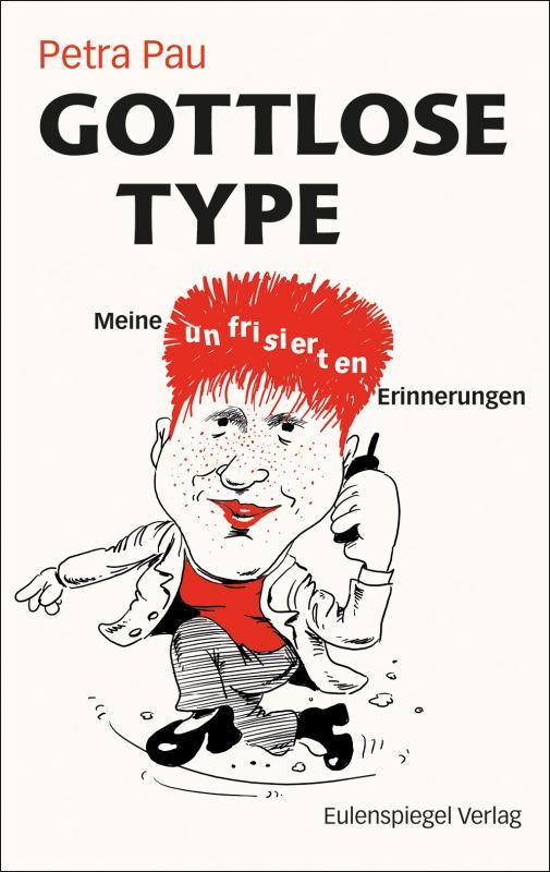Cover-Bild Gottlose Type