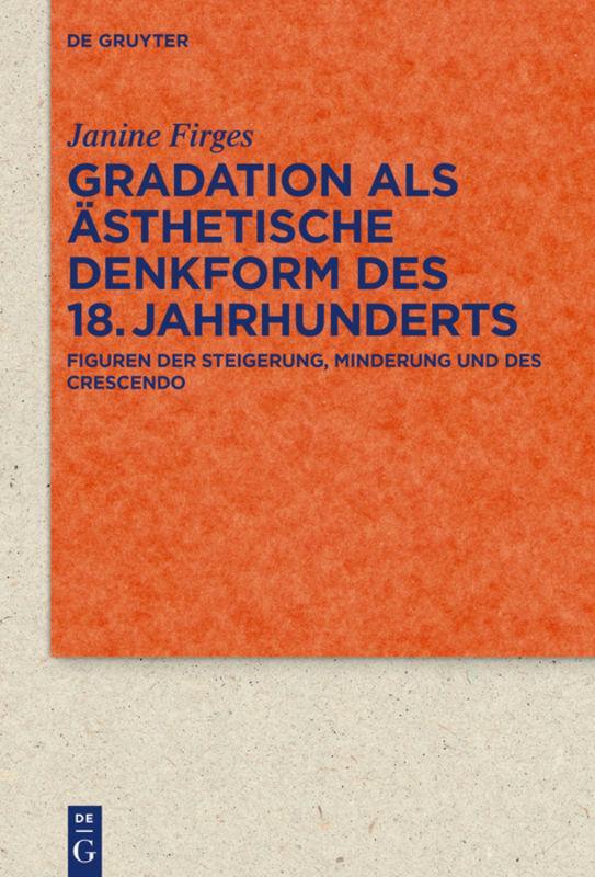 Cover-Bild Gradation als ästhetische Denkform des 18. Jahrhunderts