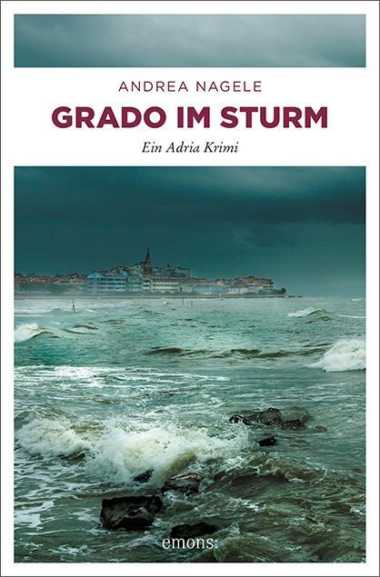 Cover-Bild Grado im Sturm