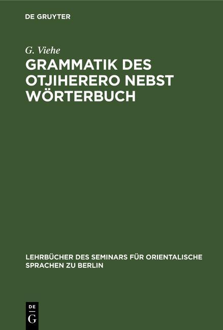 Cover-Bild Grammatik des Otjiherero nebst Wörterbuch