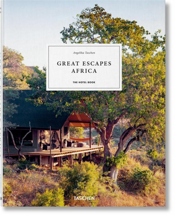 Cover-Bild Great Escapes Africa. The Hotel Book, 2019 Edition