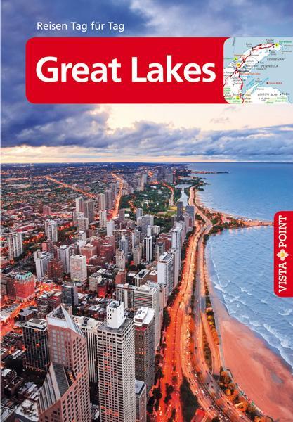 Cover-Bild Great Lakes - VISTA POINT Reiseführer Reisen Tag für Tag