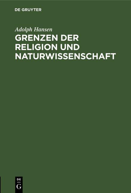 Cover-Bild Grenzen der Religion und Naturwissenschaft