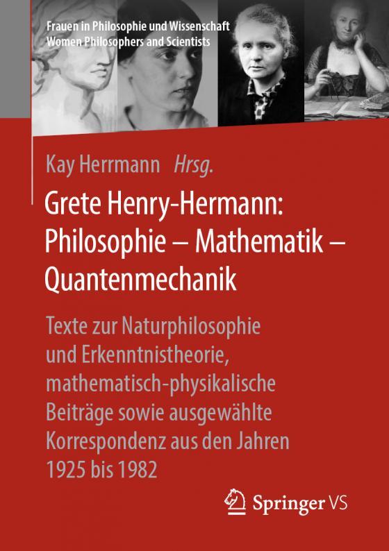 Cover-Bild Grete Henry-Hermann: Philosophie – Mathematik – Quantenmechanik