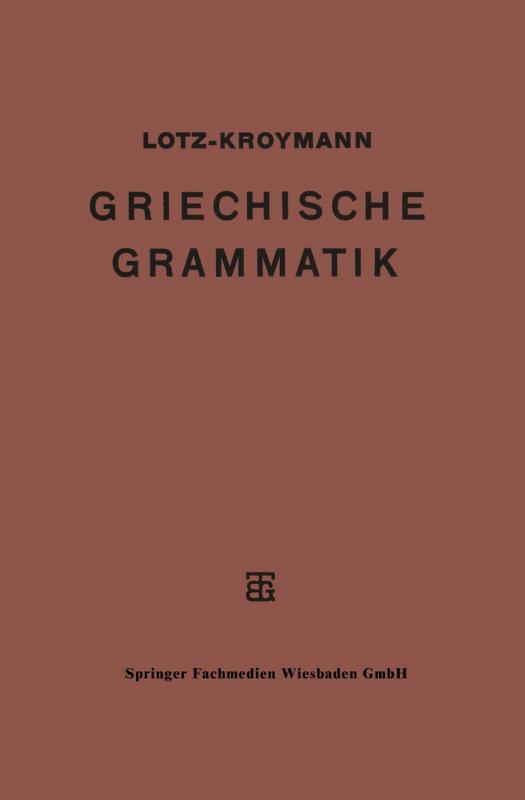 Cover-Bild Griechische Formenlehre. Griechische Satzlehre