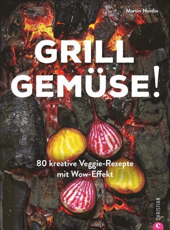 Cover-Bild Grill Gemüse!