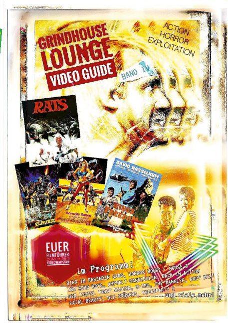 Cover-Bild Grindhouse Lounge: Video Guide - Band 4 - Euer Filmführer durch den Videowahnsinn / Mit den Reviews zu Todesparty 2, The Hidden, Back in Action, Blast Heroes, House 3 und vielen mehr!