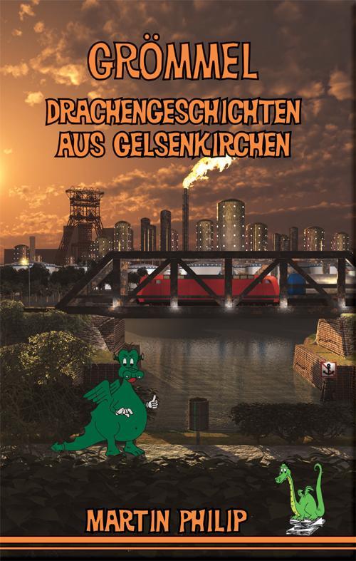 Cover-Bild Grömmel - Drachengeschichten aus Gelsenkirchen