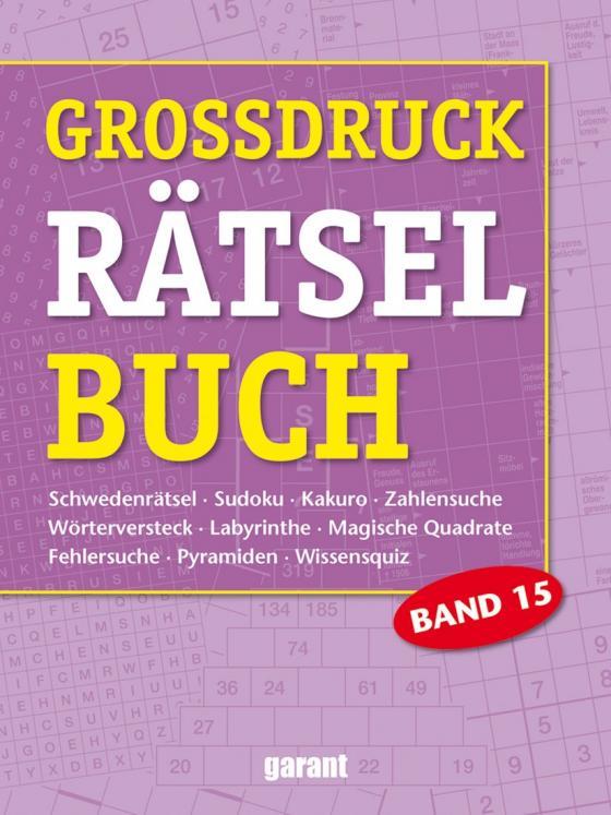 Cover-Bild Grossdruck Rätselbuch Band 15