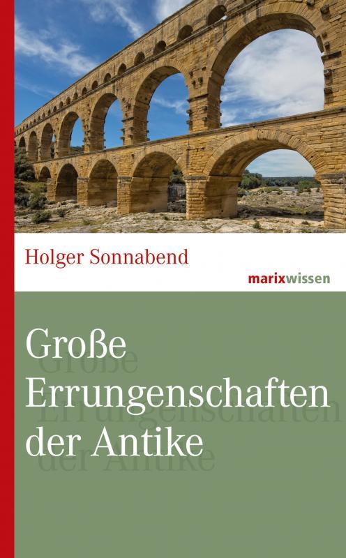 Cover-Bild Große Errungenschaften der Antike