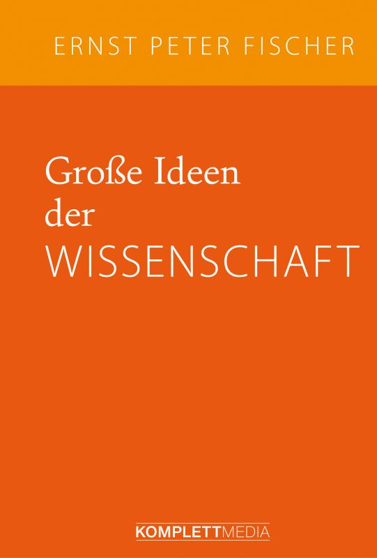 Cover-Bild Große Ideen der Wissenschaft
