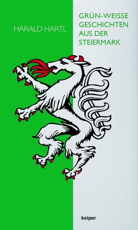 Cover-Bild Grün-weiße Geschichten aus der Steiermark