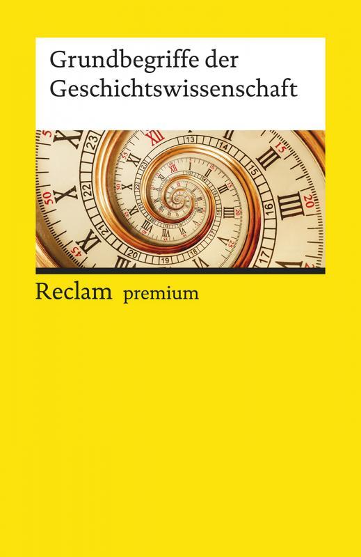 Cover-Bild Grundbegriffe der Geschichtswissenschaft