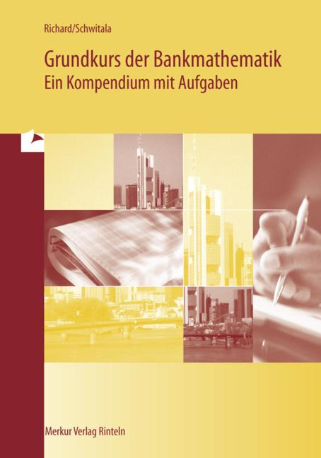 Cover-Bild Grundkurs der Bankmathematik - Ein Kompendium mit Aufgaben
