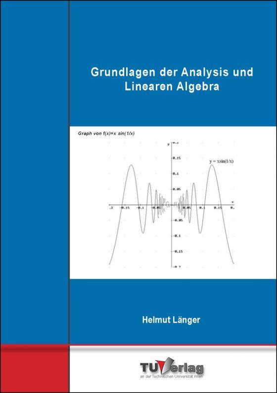 Cover-Bild Grundlagen der Analysis und Linearen Algebra