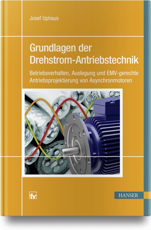 Cover-Bild Grundlagen der Drehstrom-Antriebstechnik