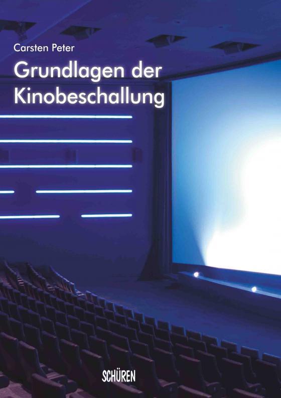 Cover-Bild Grundlagen der Kinobeschallung
