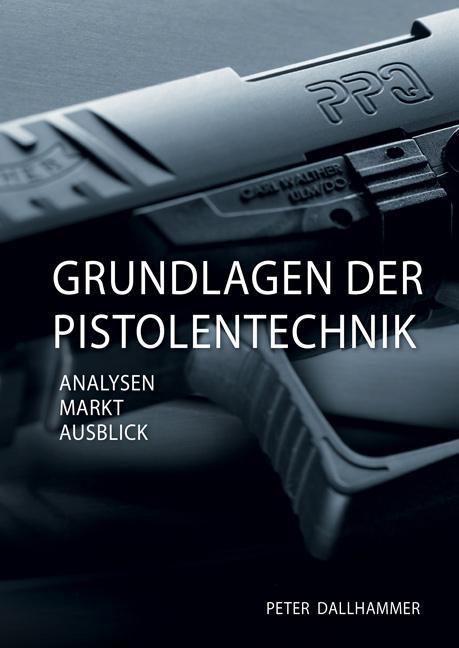 Cover-Bild Grundlagen der Pistolentechnik