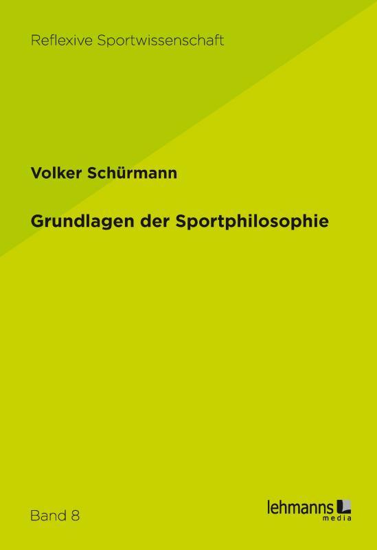 Cover-Bild Grundlagen der Sportphilosophie