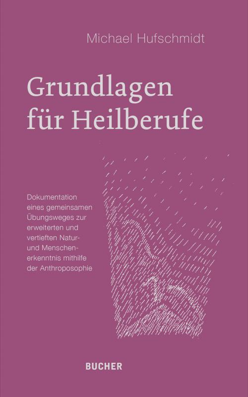 Cover-Bild Grundlagen für Heilberufe