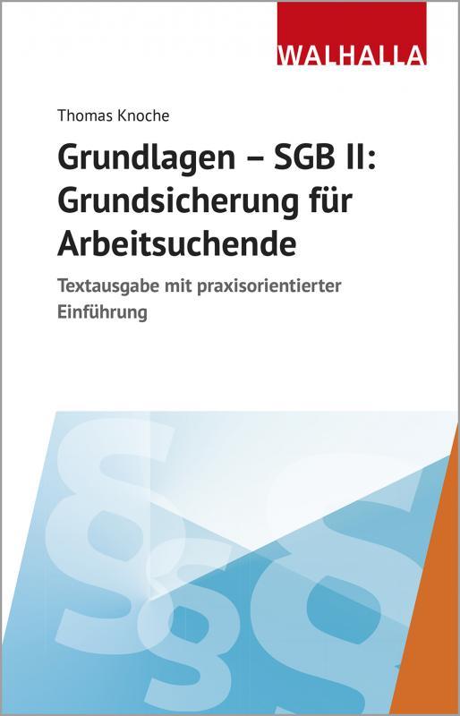 Cover-Bild Grundlagen - SGB II: Grundsicherung für Arbeitsuchende