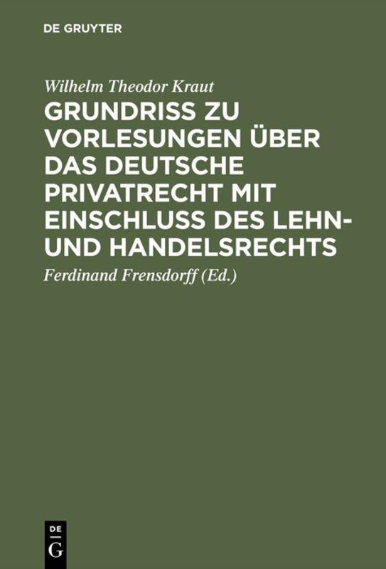 Cover-Bild Grundriß zu Vorlesungen über das deutsche Privatrecht mit Einschluß des Lehn- und Handelsrechts
