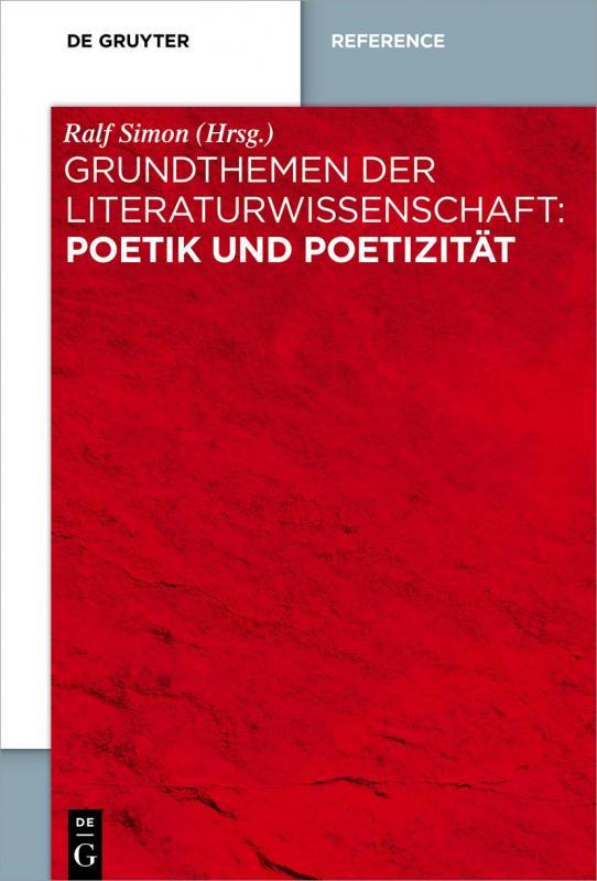 Cover-Bild Grundthemen der Literaturwissenschaft: Poetik und Poetizität