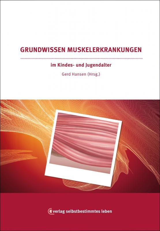 Cover-Bild Grundwissen Muskelerkrankungen im Kindes- und Jugendalter