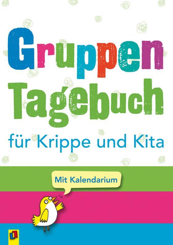 Cover-Bild Gruppentagebuch für Krippe und Kita