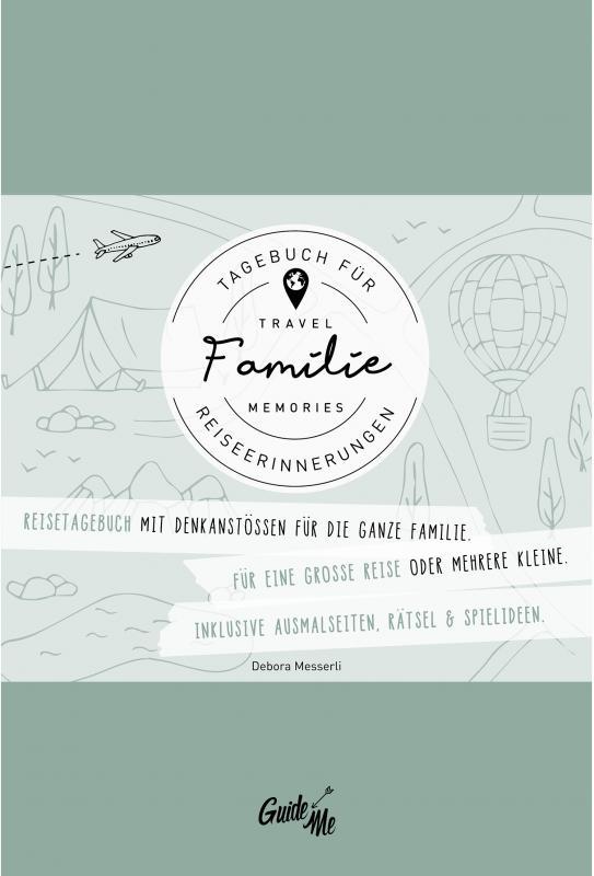 """Cover-Bild GuideMe TravelMemories """"Familie"""": Reisetagebuch zum malen & schreiben mit inspirierenden Fragen für die ganze Familie (Dumont GuideMe)"""