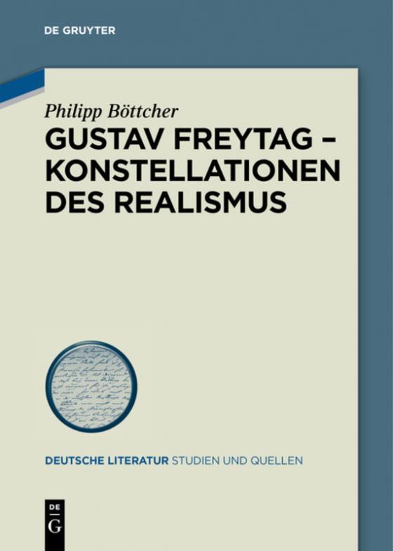 Cover-Bild Gustav Freytag - Konstellationen des Realismus